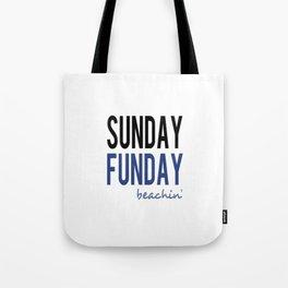 Sunday Funday Beachin' Tote Bag