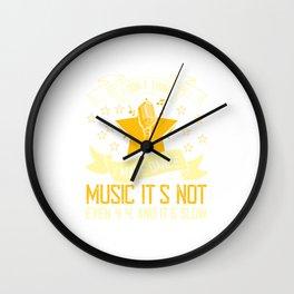I Dont Think I Make Dance Music. Wall Clock