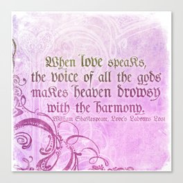 When Love Speaks - Shakespeare Love Quote Canvas Print