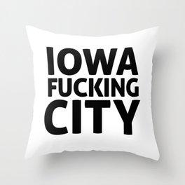 IOWA F-ING CITY Throw Pillow
