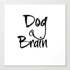 Dog Brain Canvas Print