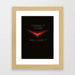 I Kissed a Cylon Framed Art Print