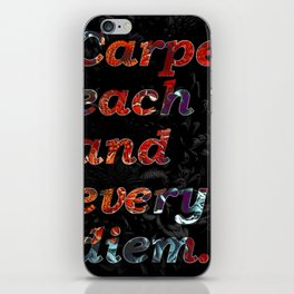 Carpe each and every diem motivational quote. iPhone Skin