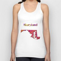 maryland Tank Tops featuring Maryland Map by Roger Wedegis