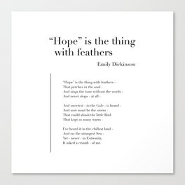 Hope is the thing with feathers by Emily Dickinson Canvas Print