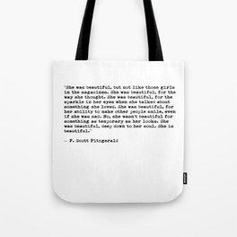 F.Scott Fitzgerald - She was beautiful Tote Bag