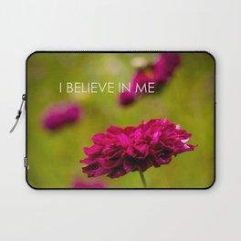 I Believe in Me Laptop Sleeve