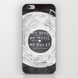my home, my music, my rules iPhone Skin