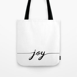 joy calligraphy line Tote Bag