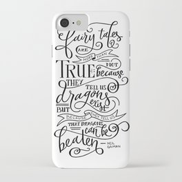Fairy Tales are True iPhone Case