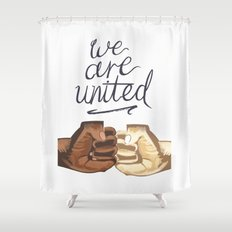 We Are United Shower Curtain