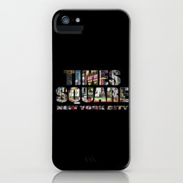 TIMES SQUARE New York City (colour photo filled flat type on black) iPhone Case
