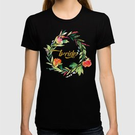 Bride Modern Typography Floral Wreath T-shirt