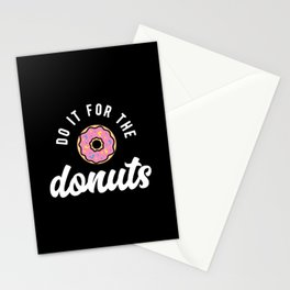 Do It For The Donuts Stationery Cards