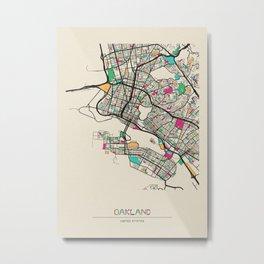 Colorful City Maps: Oakland, California Metal Print