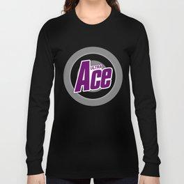 Ultra Ace!!! Long Sleeve T-shirt