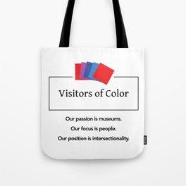 Visitors of Color Tote Bag