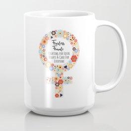 Fearless Female Coffee Mug