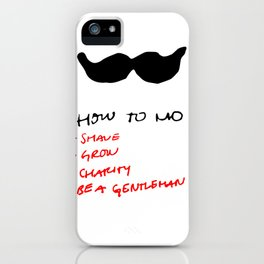 this is how you mo. iPhone Case