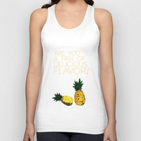 psych Tank Tops featuring are you a fan of delicious flavor? .. psych tv show.. funny quote.. pineapple by studiomarshallarts