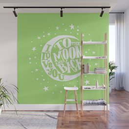 i love you to the moon and back - green Wall Mural
