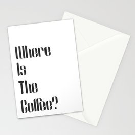 Where is the Coffee? Stationery Cards