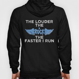 The Louder The Rock The Faster I Run Half Marathon Training Gift Hoody