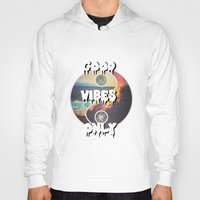 good vibes only Hoodies featuring Good Vibes Only by Lucid Daydreamers