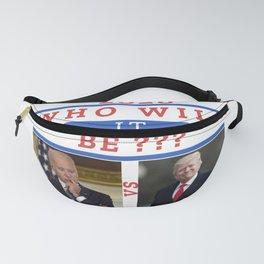 Trump or Biden Fanny Pack