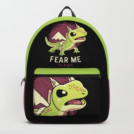 Fear Me Im Dragon // Funny Lizard, Reptile, Motivational Backpack