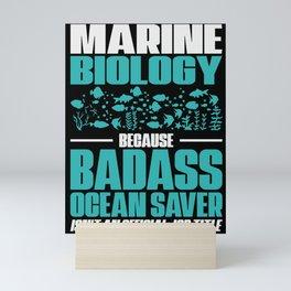 Marine Biologist Ocean Animals Marine Life Mini Art Print