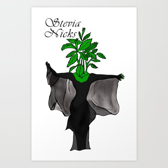 Stevia Nicks Art Print