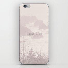 I AM NOT ALONE. iPhone Skin