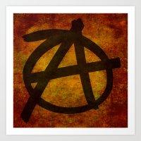 anarchy Art Prints featuring Anarchy by BruceStanfieldArtist.DarkSide