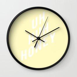 Uh Huh Honey Wavy Wall Clock