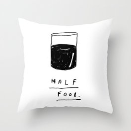HALF FOOL Throw Pillow