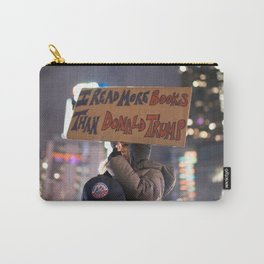 I Read More Books than Donald Trump Protest Carry-All Pouch