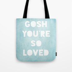 Gosh (Loved) Blue  Tote Bag
