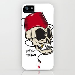 Long Live The Sultan iPhone Case