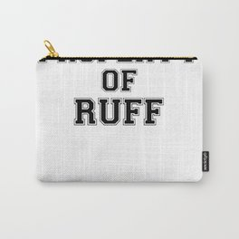 Property of RUFF Carry-All Pouch