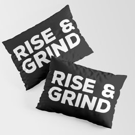 Rise & Grind Gym Quote Pillow Sham