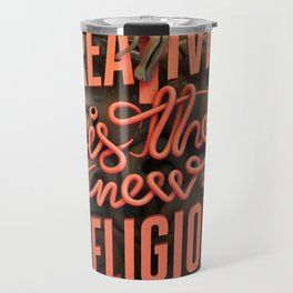 Creativity is the new religion Travel Mug