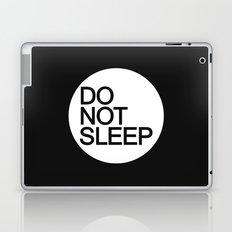 Do Not Sleep Laptop & iPad Skin