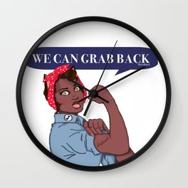 We Can Grab Back Wall Clock