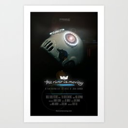 The River is Moving - CINEMA POSTER Art Print