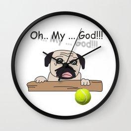 The Pug: Oh My God!! Wall Clock