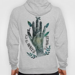 Trust the Universe. Trust Yourself Hoody
