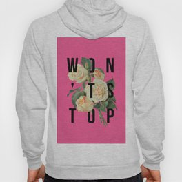 Won't Stop Flower Poster Hoody