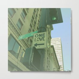 ONE LOVE STREET SIGN AT SEATTLE  Metal Print