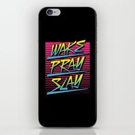Wake Pray Slay (Sunrise Retro) iPhone Skin